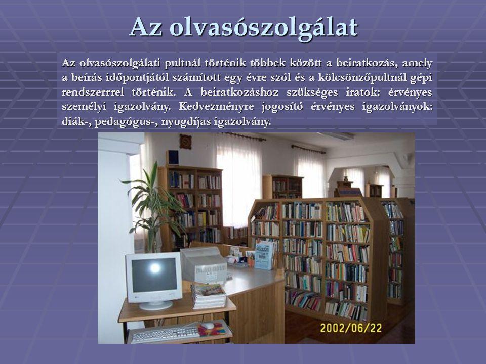Az olvasószolgálat Az olvasószolgálati pultnál történik többek között a beiratkozás, amely a beírás időpontjától számított egy évre szól és a kölcsönz