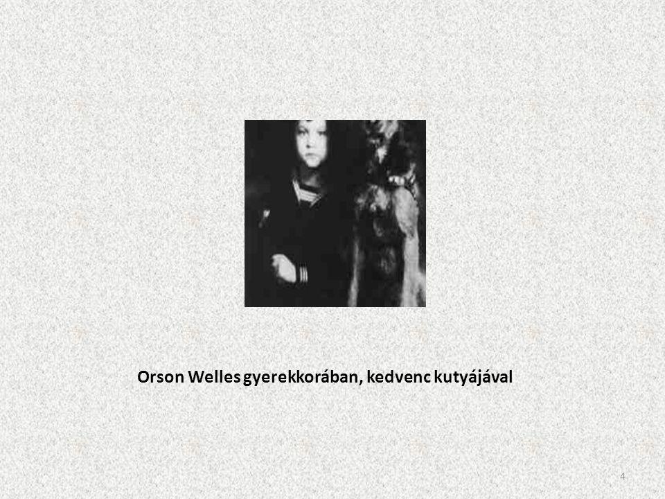 Orson Welles gyerekkorában, kedvenc kutyájával 4