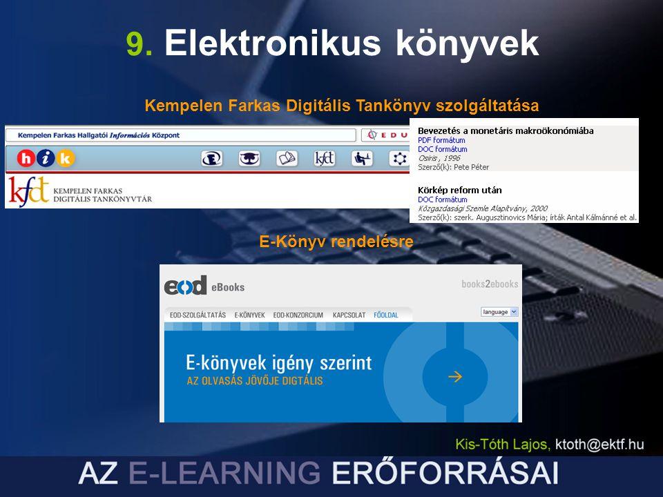 9. Elektronikus könyvek Kempelen Farkas Digitális Tankönyv szolgáltatása E-Könyv rendelésre