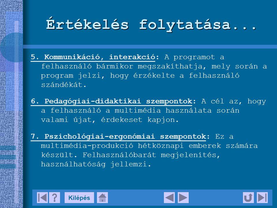 KilépésKészítette Riczu Józsefné könyvtár-informatikus szak III.évfolyam, I.félév távoktatás tagozat 2004