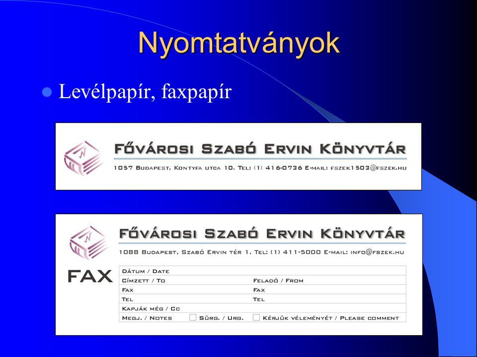 Nyomtatványok Levélpapír, faxpapír