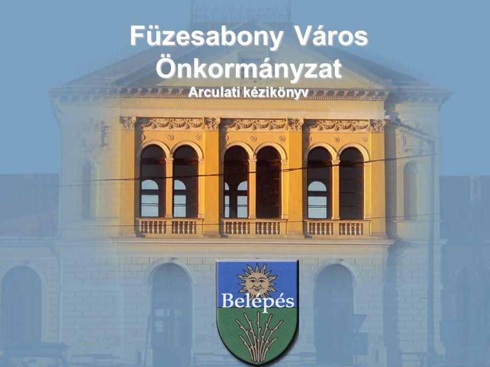 Füzesabony Város Önkormányzat Arculati kézikönyv