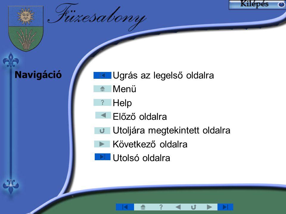 Ugrás az legelső oldalra Menü Help Előző oldalra Utoljára megtekintett oldalra Következő oldalra Utolsó oldalra Navigáció