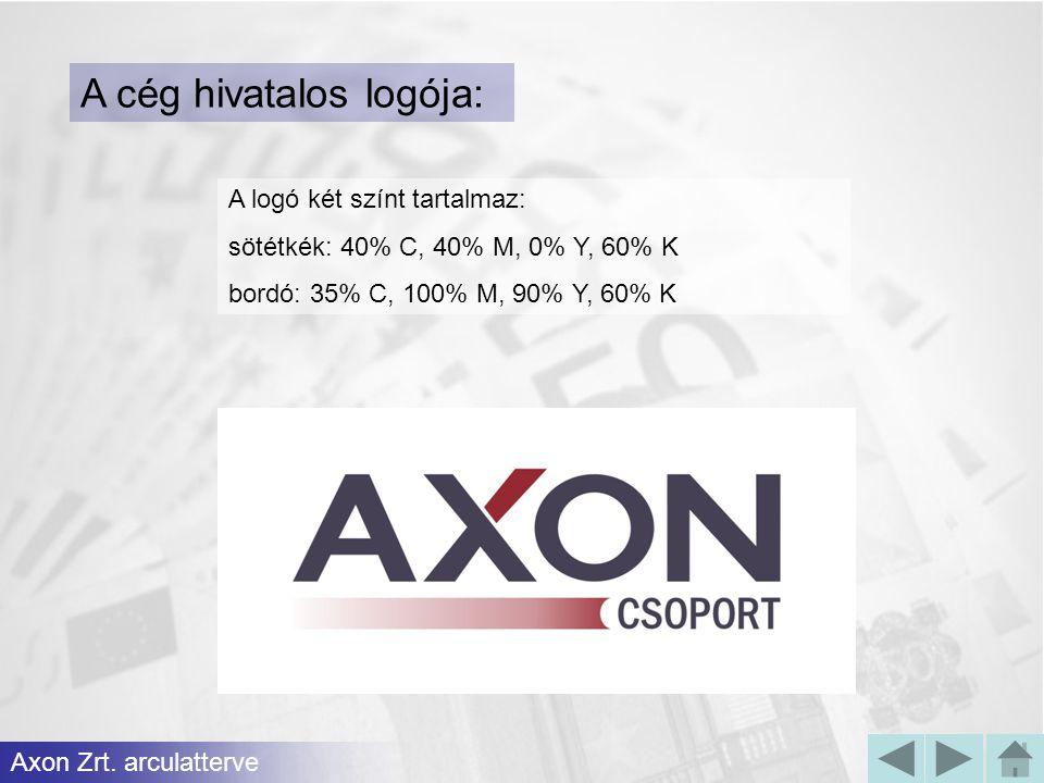 A cég hivatalos logója: A logó két színt tartalmaz: sötétkék: 40% C, 40% M, 0% Y, 60% K bordó: 35% C, 100% M, 90% Y, 60% K Axon Zrt.