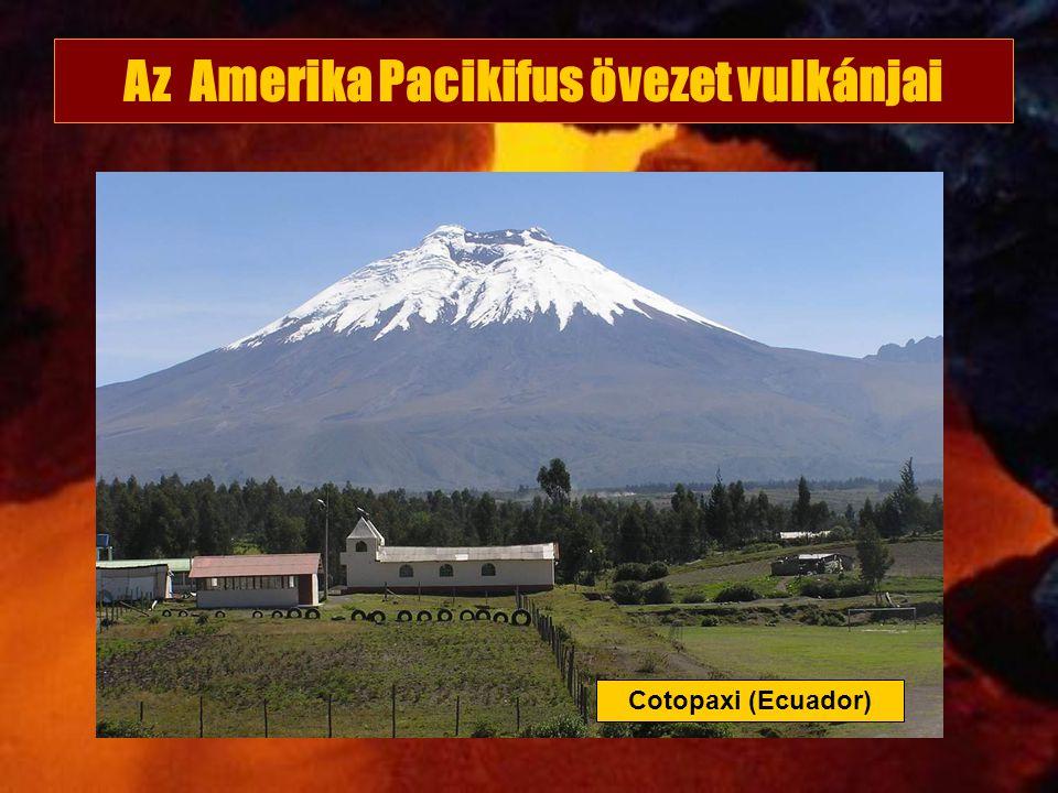 Az Amerika Pacikifus övezet vulkánjai Cotopaxi (Ecuador)