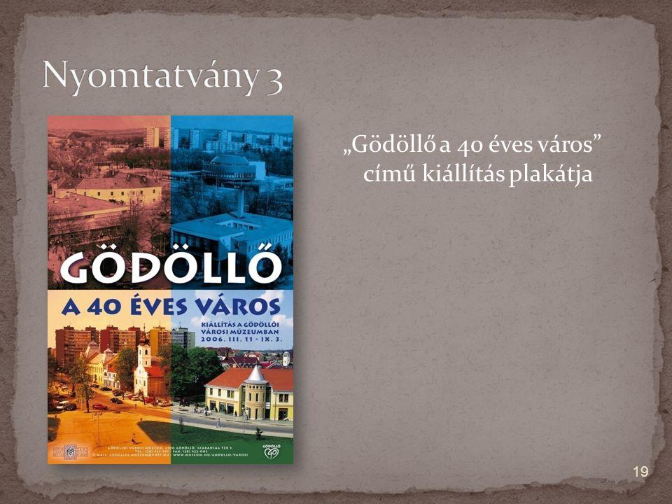 """""""Gödöllő a 40 éves város című kiállítás plakátja 19"""