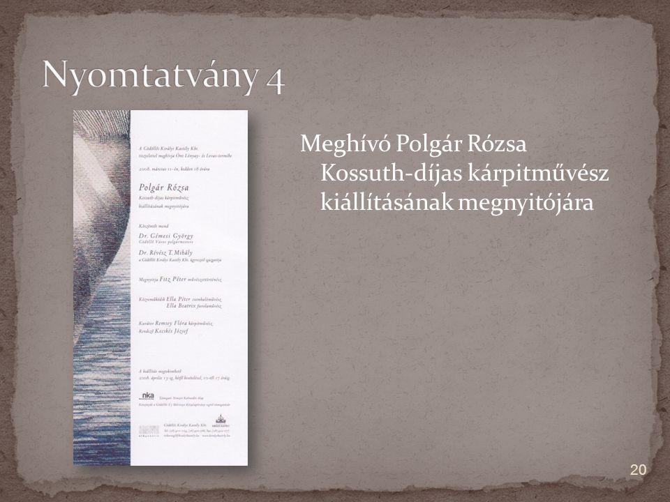 Meghívó Polgár Rózsa Kossuth-díjas kárpitművész kiállításának megnyitójára 20