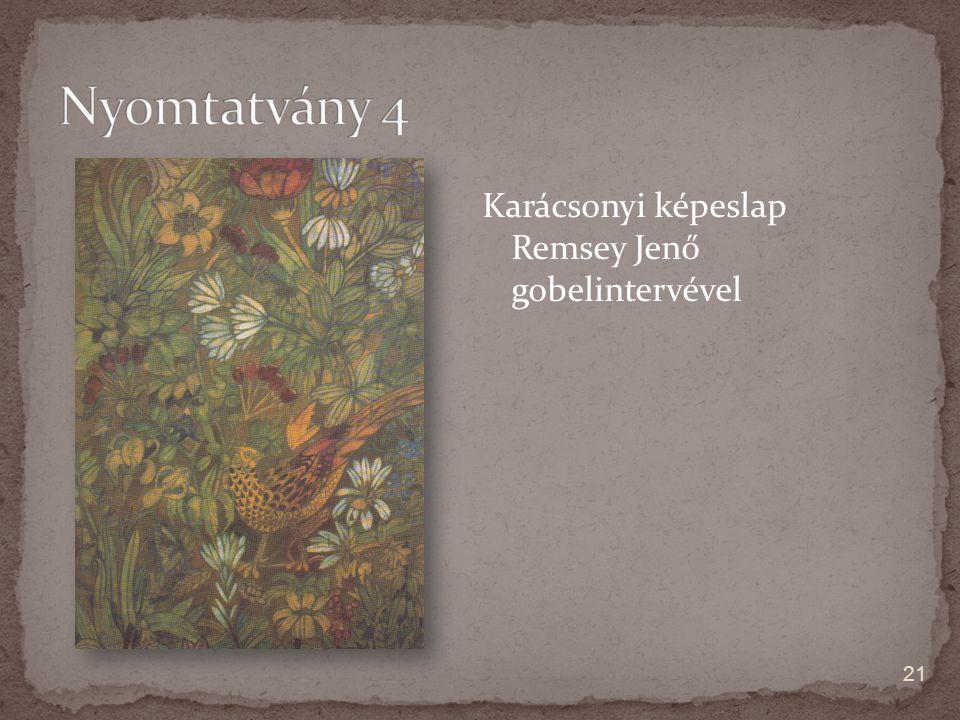 Karácsonyi képeslap Remsey Jenő gobelintervével 21