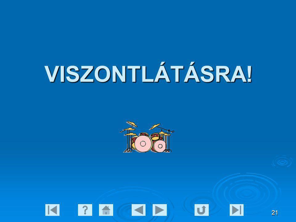 21 VISZONTLÁTÁSRA!