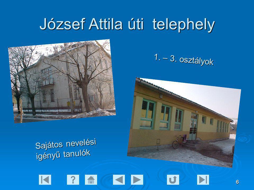 6 József Attila úti telephely 1. – 3. o s z t á l y o k S a j á t o s n e v e l é s i i g é n y ű t a n u l ó k