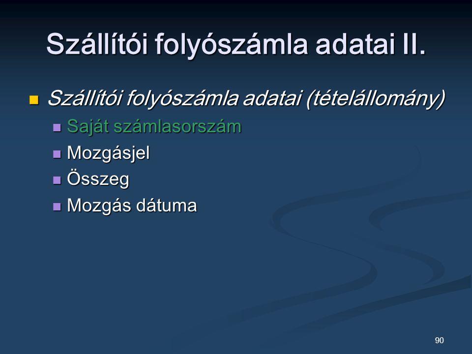 90 Szállítói folyószámla adatai II.