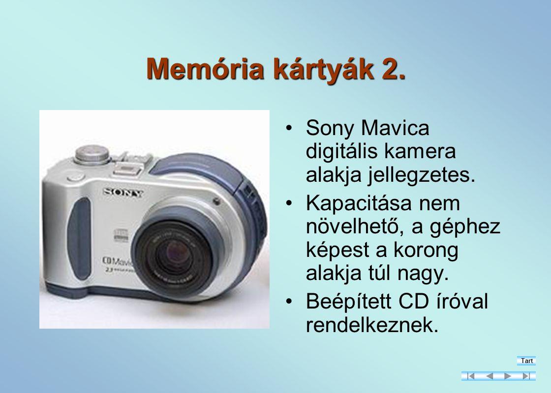 Memória kártyák 2.Sony Mavica digitális kamera alakja jellegzetes.