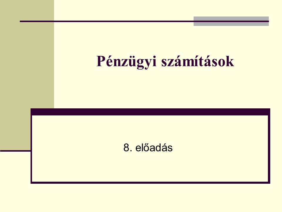 2 Az előadás menete 1.