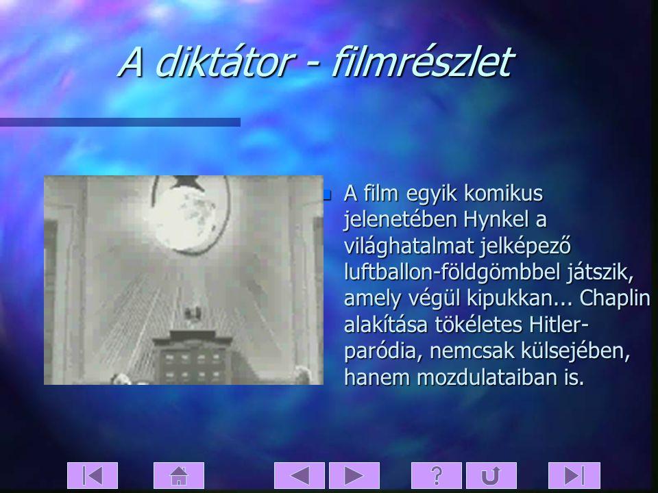 A diktátor - tartalom n Tomania fantáziaországban a diktátor, Hynkel (Chaplin) uralkodik, és szövetségesével, Bacteria uralkodójával, Napolonival elők