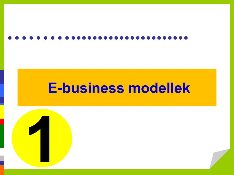 ………...................... E-business modellek 1