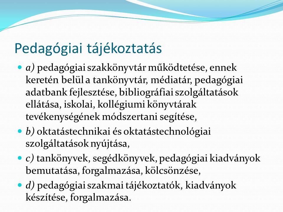 Pedagógiai tájékoztatás A pedagógiai szakkönyvtár a könyvtárpedagógiai munka fejlesztése érdekében együttműködik az iskolai és a kollégiumi könyvtárakkal a különféle területek szaktanácsadóival