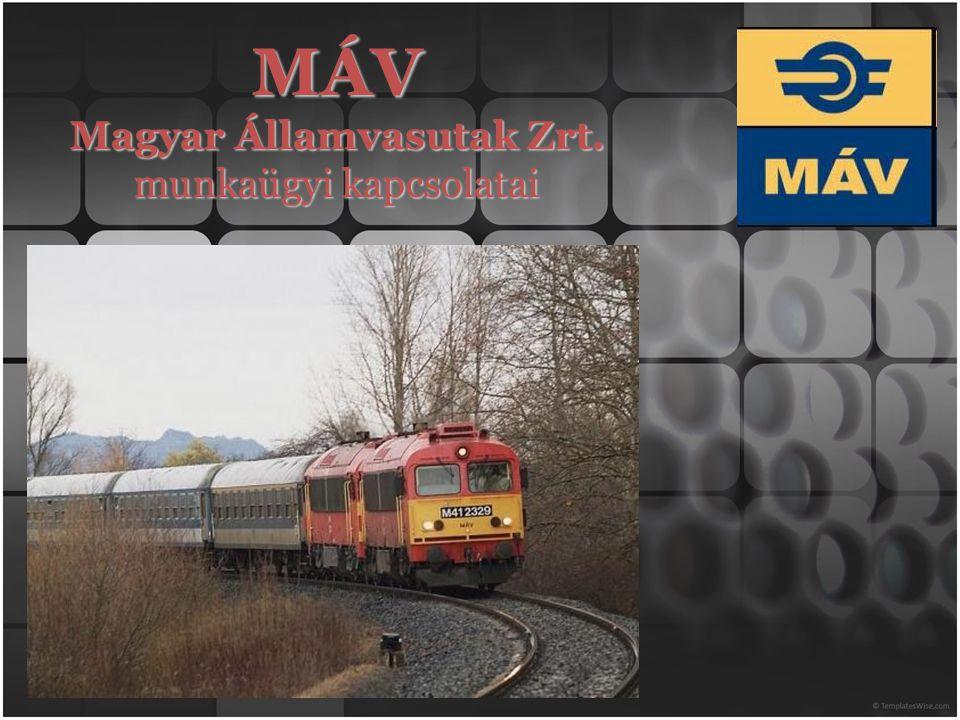 MÁV Magyar Államvasutak Zrt. munkaügyi kapcsolatai