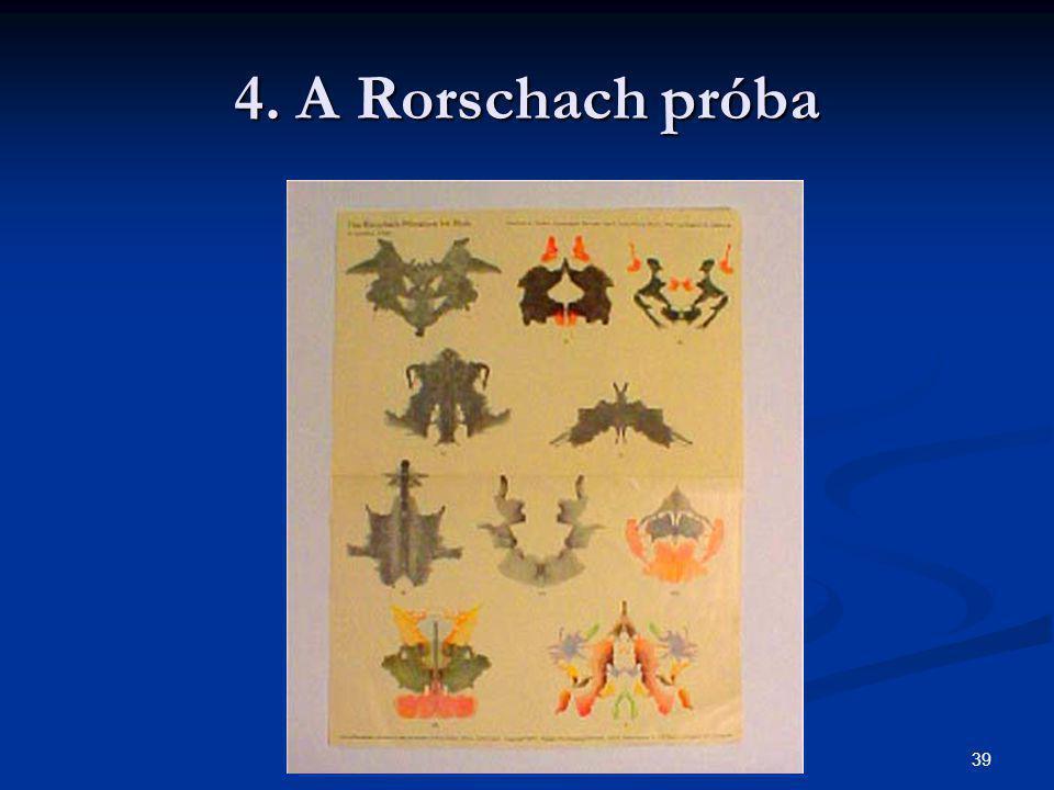 39 4. A Rorschach próba