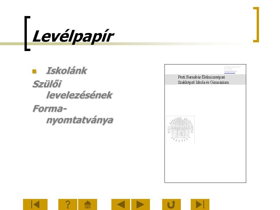 Levélpapír Iskolánk Iskolánk Szülői levelezésének Forma- nyomtatványa