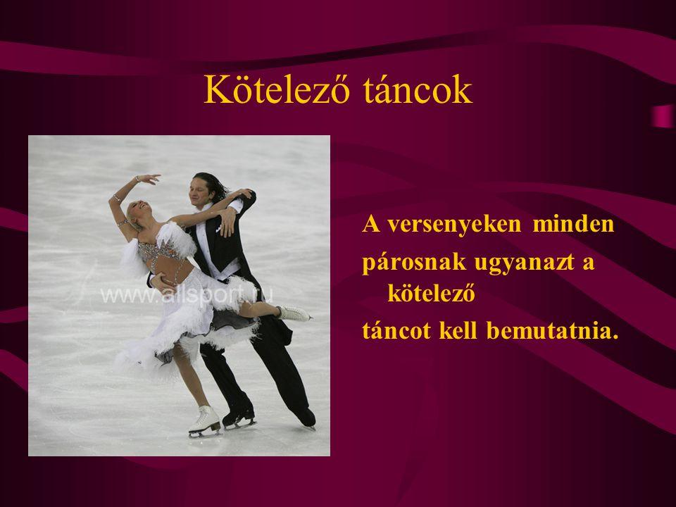 Kötelező táncok A versenyeken minden párosnak ugyanazt a kötelező táncot kell bemutatnia.