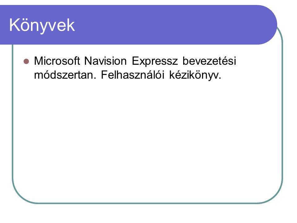 Könyvek Microsoft Navision Expressz bevezetési módszertan. Felhasználói kézikönyv.