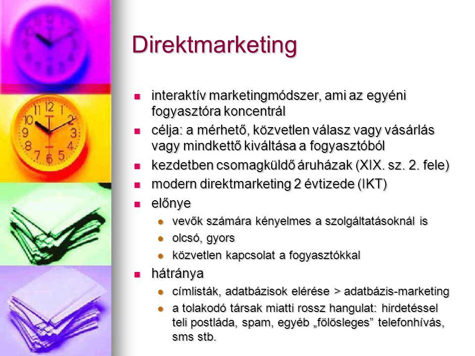 Direktmarketing interaktív marketingmódszer, ami az egyéni fogyasztóra koncentrál interaktív marketingmódszer, ami az egyéni fogyasztóra koncentrál cé