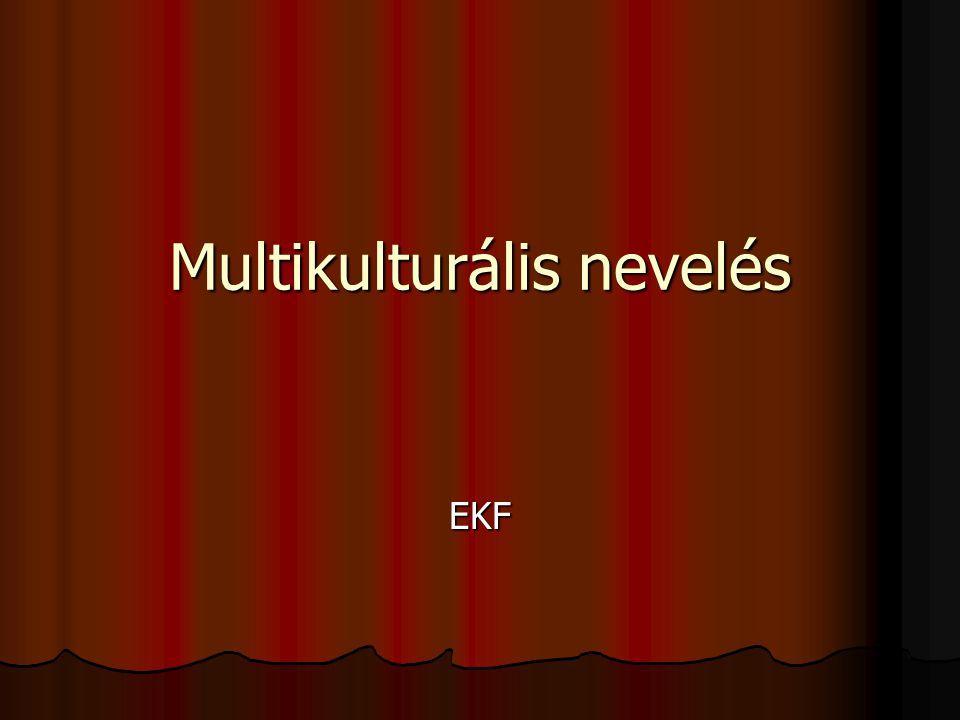 Multikulturális nevelés EKF