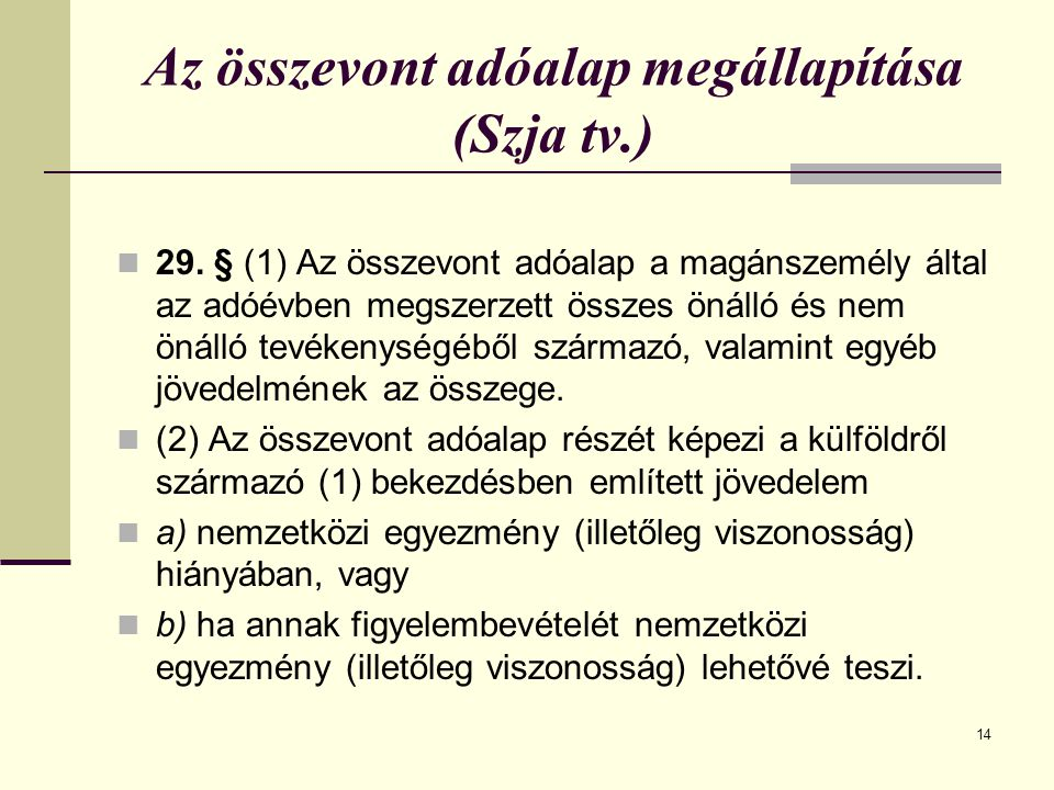Az összevont adóalap megállapítása (Szja tv.) 29.