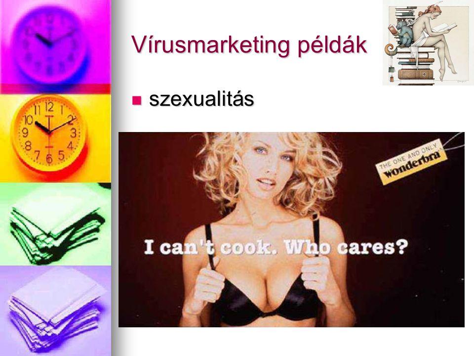 Vírusmarketing példák szexualitás szexualitás