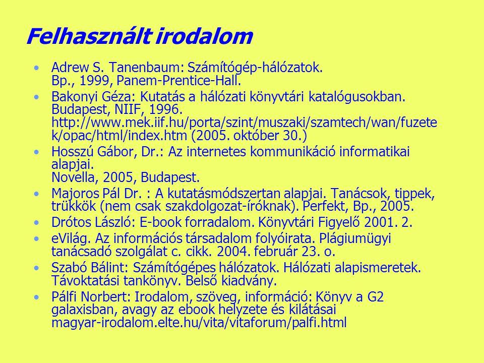 Készítette: B. László Új fogalmak blog e-kereskedelem e-kormányzat sulinet DTB