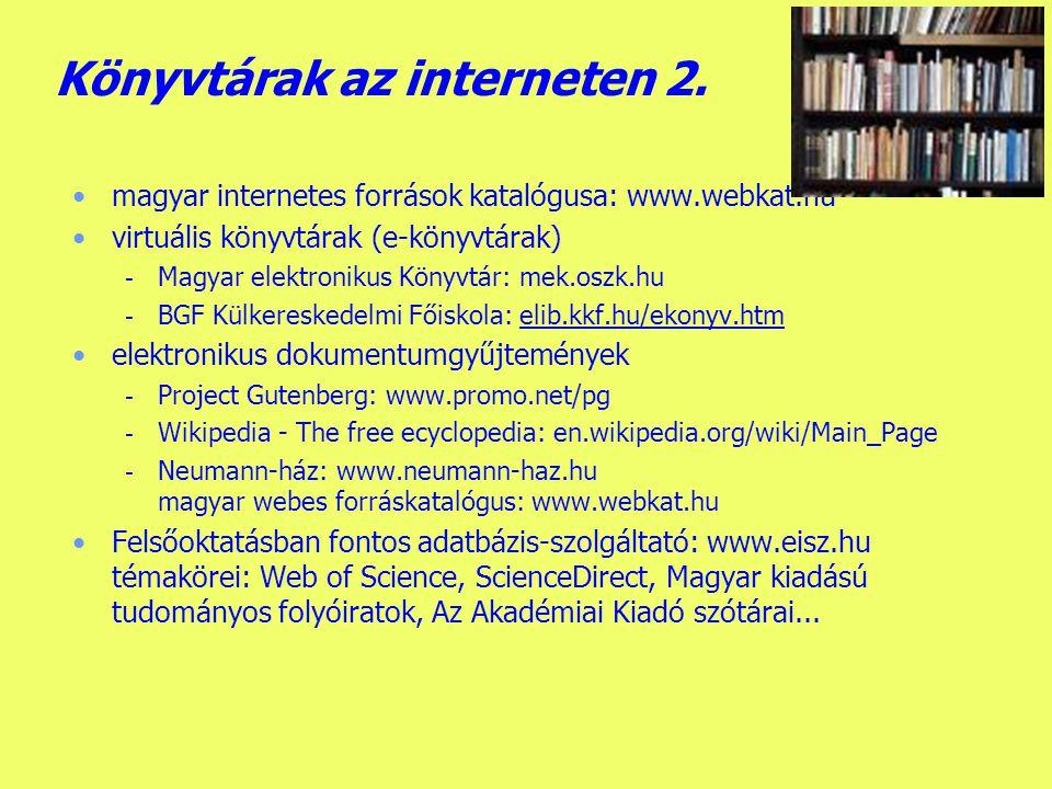 Készítette: B.László Könyvtárak az interneten 1.