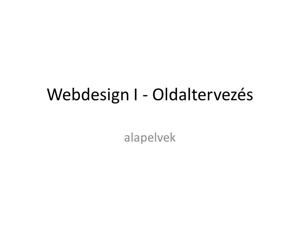 Webdesign I - Oldaltervezés alapelvek