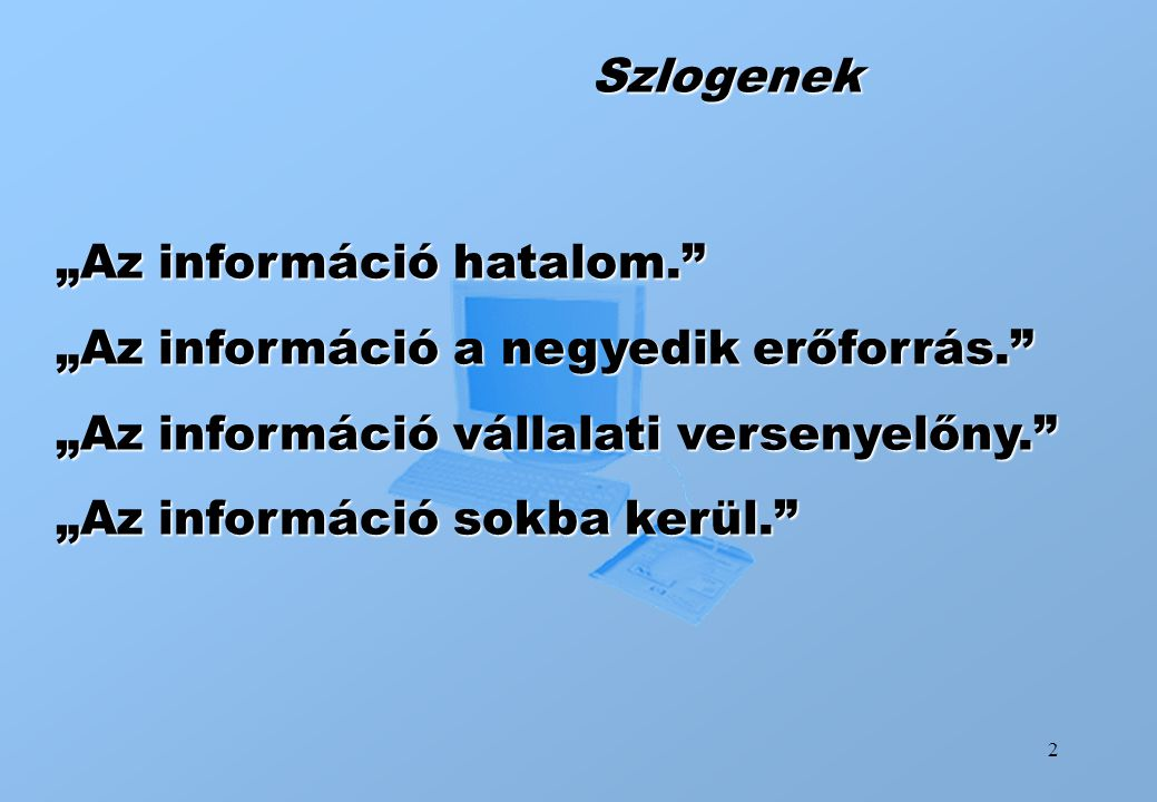 3 Informatikai támogatás célterületei 1.
