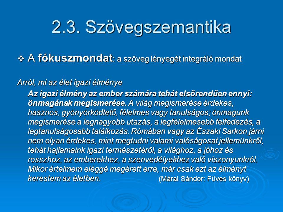 2.4.Szövegpragmatika Kati I megírta a leckét.