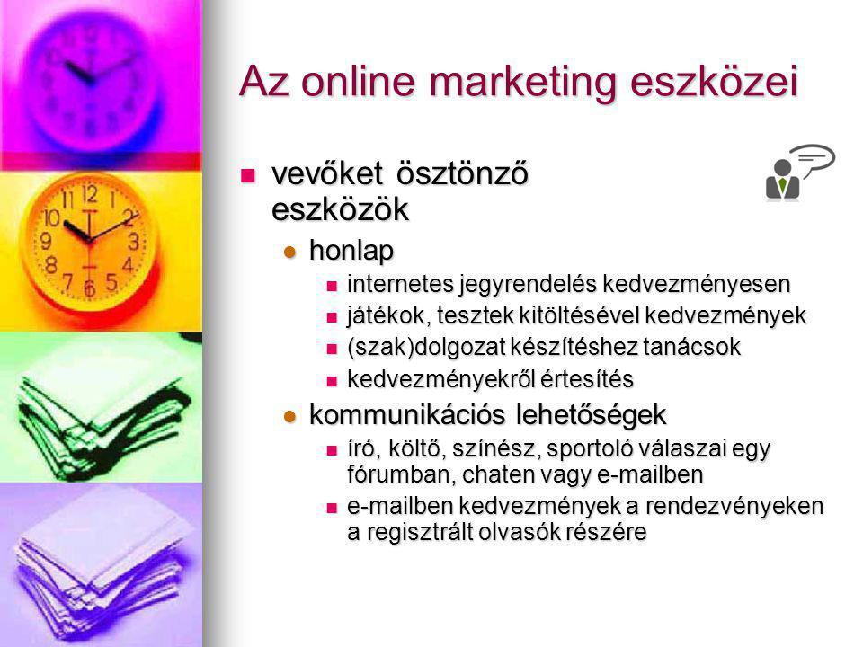 Az online marketing eszközei vevőket ösztönző eszközök vevőket ösztönző eszközök honlap honlap internetes jegyrendelés kedvezményesen internetes jegyr