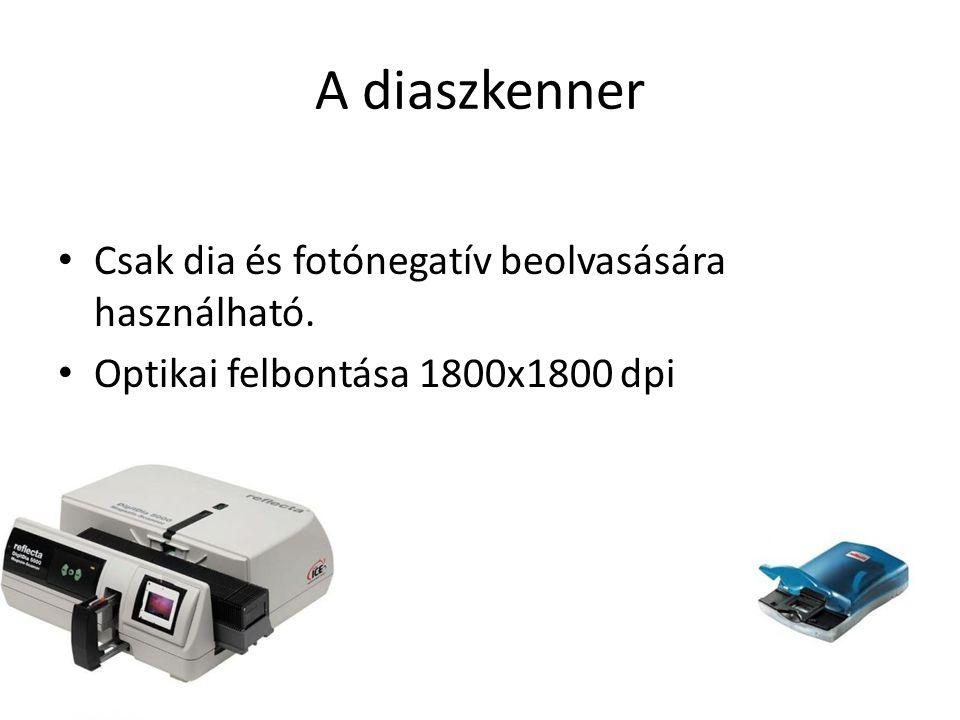 A diaszkenner Csak dia és fotónegatív beolvasására használható. Optikai felbontása 1800x1800 dpi