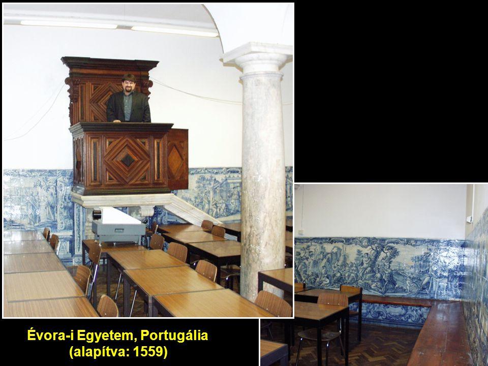 www.sulinet.hu Évora-i Egyetem, Portugália (alapítva: 1559)