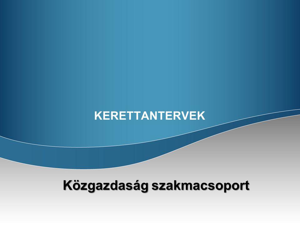 KERETTANTERVEK Közgazdaság szakmacsoport