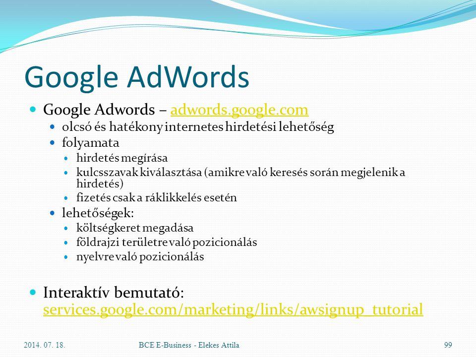 Google AdWords Google Adwords – adwords.google.comadwords.google.com olcsó és hatékony internetes hirdetési lehetőség folyamata hirdetés megírása kulc