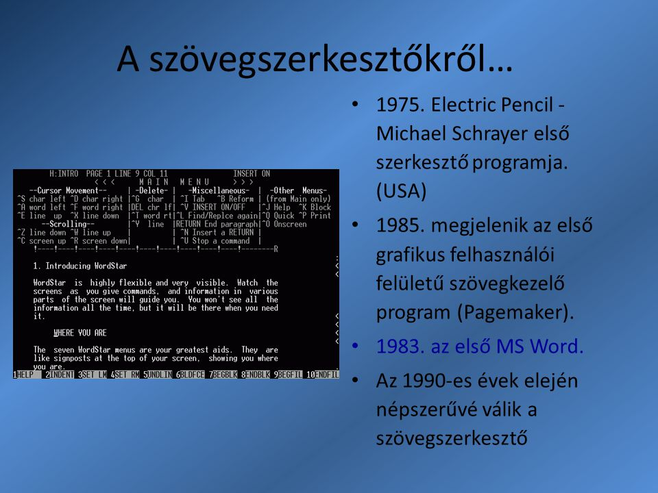 Fontos fogalmak KARAKTER: begépelhető jel (betű, szám...).