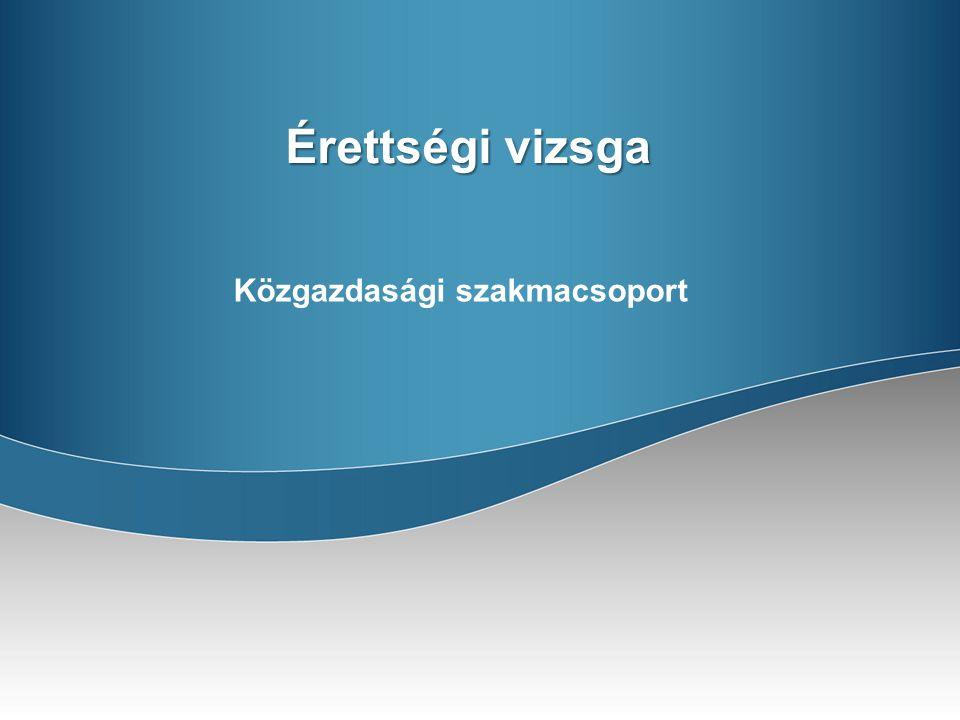 Érettségi vizsga Közgazdasági szakmacsoport