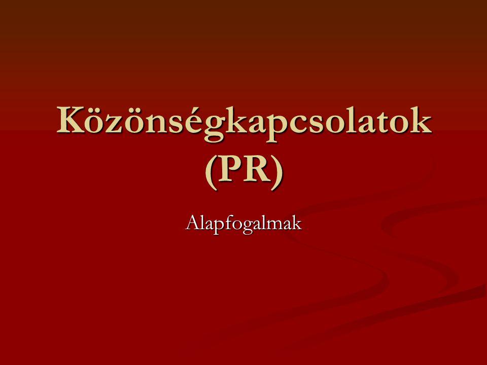 Közönségkapcsolatok (PR) Alapfogalmak