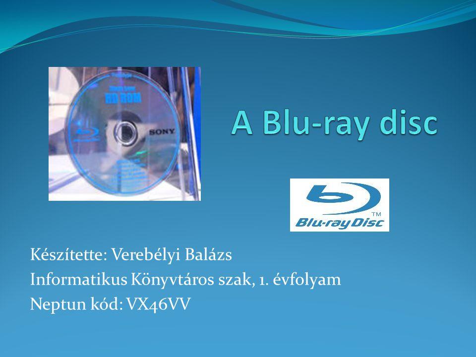 Források http://hu.wikipedia.org/wiki/Blu-ray_Disc http://www.tferi.hu/blu-ray Köszönöm a figyelmet!