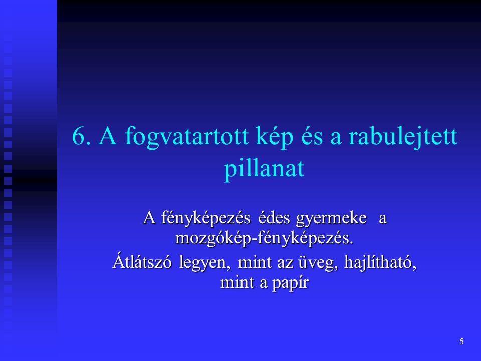 4 J. H. Schulze 1727 Ezüstnitrát és mész keveréke Nem hő hatás, hanemfényhatás T.