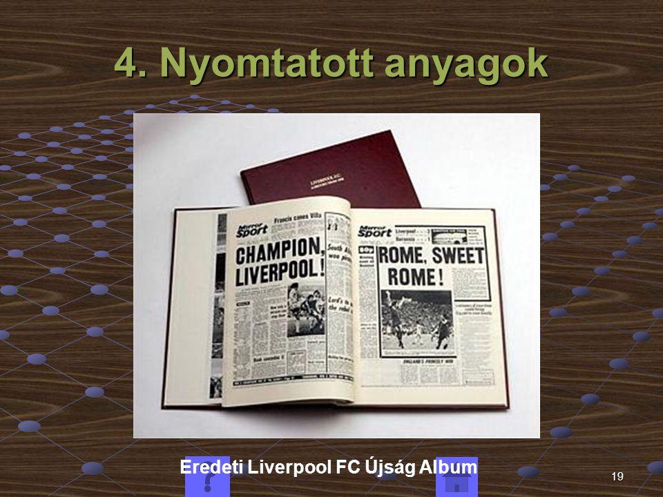 19 4. Nyomtatott anyagok Eredeti Liverpool FC Újság Album