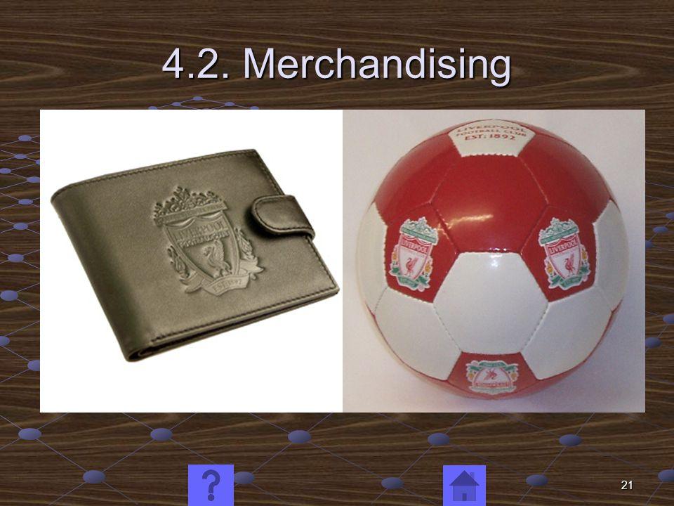21 4.2. Merchandising