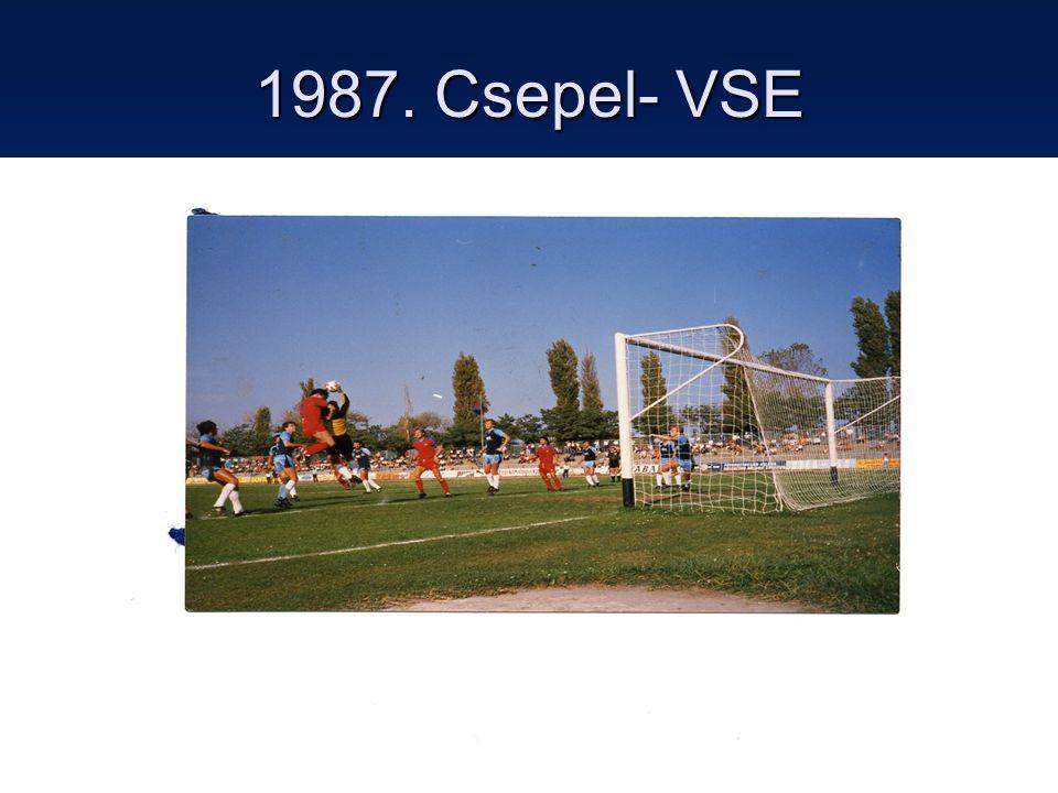 10 1987. Csepel- VSE