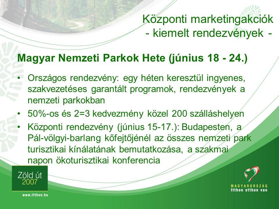 Magyar Nemzeti Parkok Hete (június 18 - 24.) Országos rendezvény: egy héten keresztül ingyenes, szakvezetéses garantált programok, rendezvények a nemz