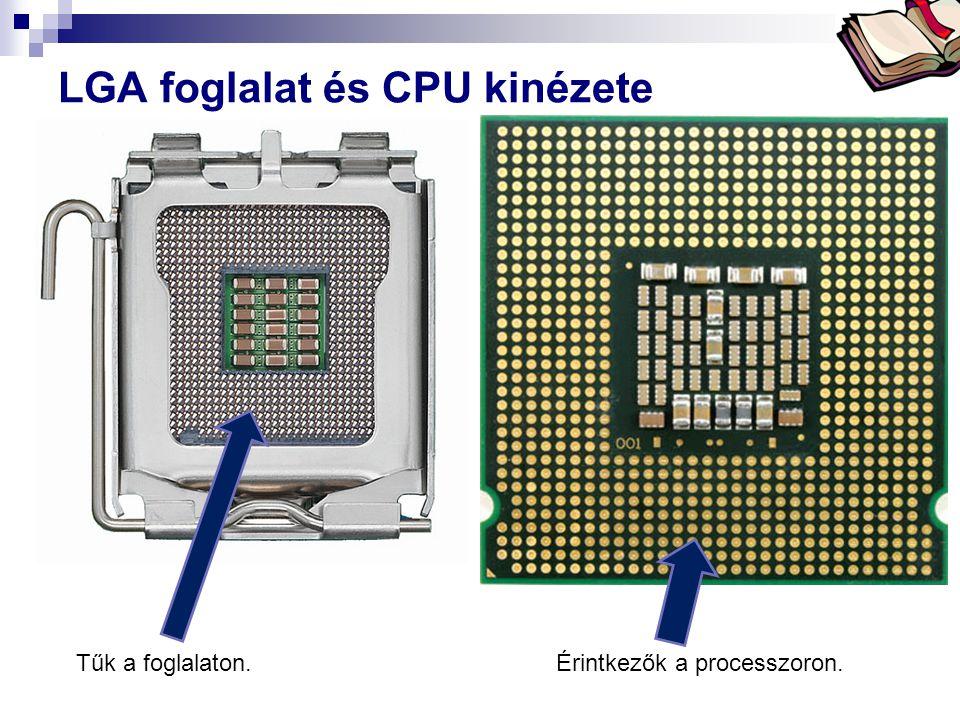 Bóta Laca LGA foglalat és CPU kinézete Tűk a foglalaton.Érintkezők a processzoron.