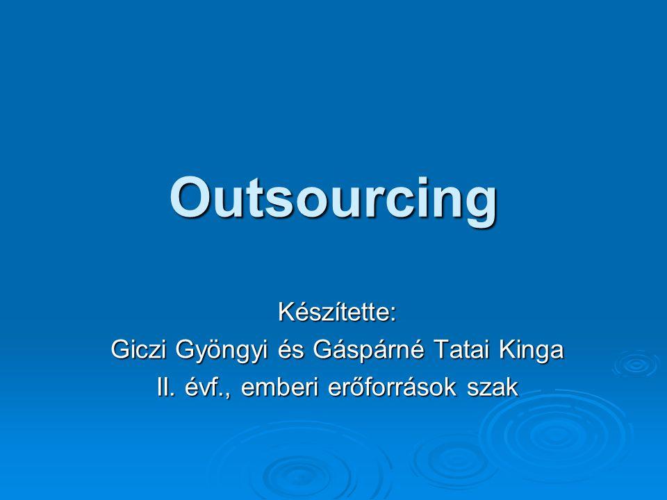 Vázlat  Mi is az az outsourcing.